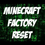 Factory Reset New Minecraft Launcher