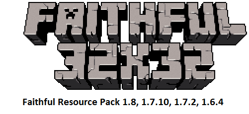 Faithful-Resource-Pack 1.8, 1.7.10, 1.7.2, 1.6.4
