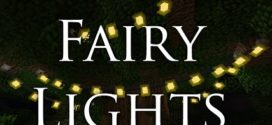 Fairy Lights Mod Minecraft [1.11/1.10.2/1.8/1.7.10]
