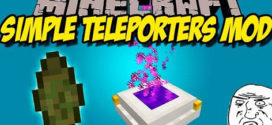 Simple Teleporters Mod for Minecraft [1.11.2/1.10.2/1.9.4 ]