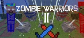 Zombie Warriors 2 Map for Minecraft [1.11/1.10.2]