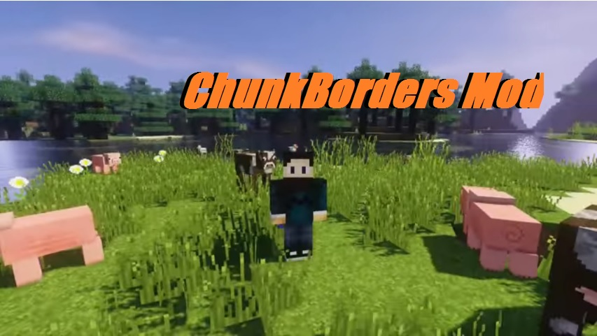 ChunkBorders Mod Visualize Chunk Boundaries for Minecraft
